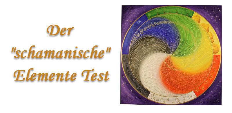 Dein schamanischer Element Test