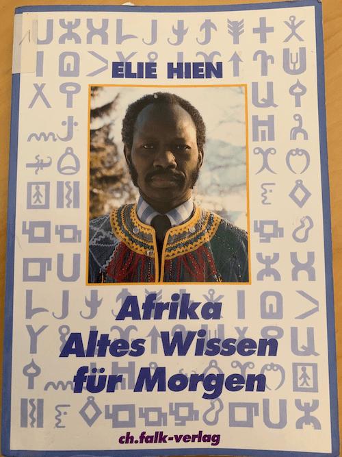 Buch Afrika Altes Wissen für Morgen - Elie Hien